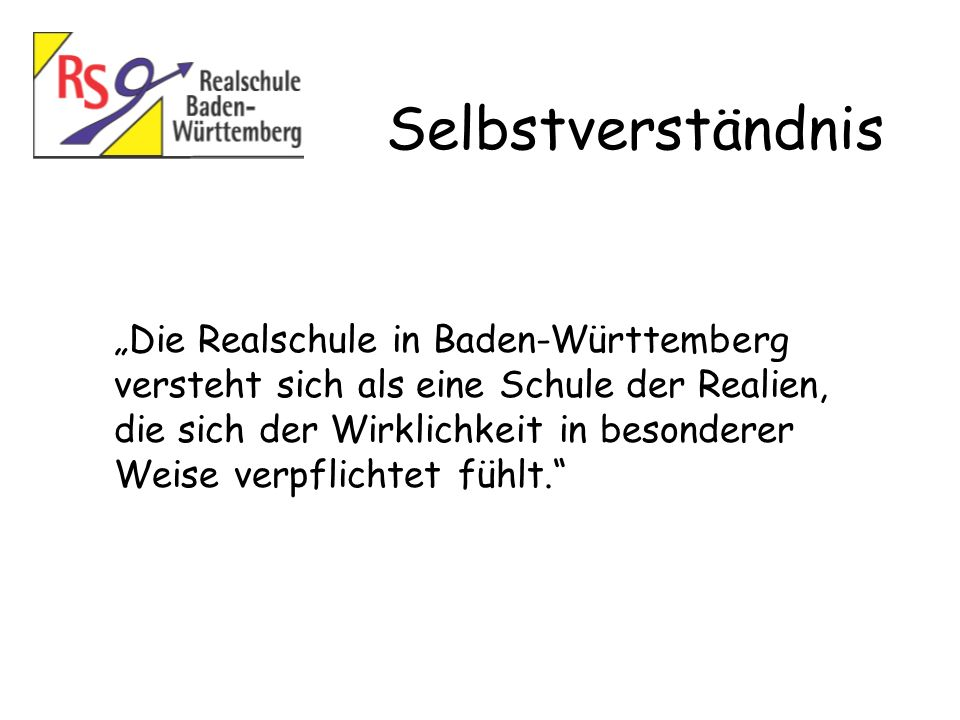 """Selbstverständnis """"Die Realschule in Baden-Württemberg"""