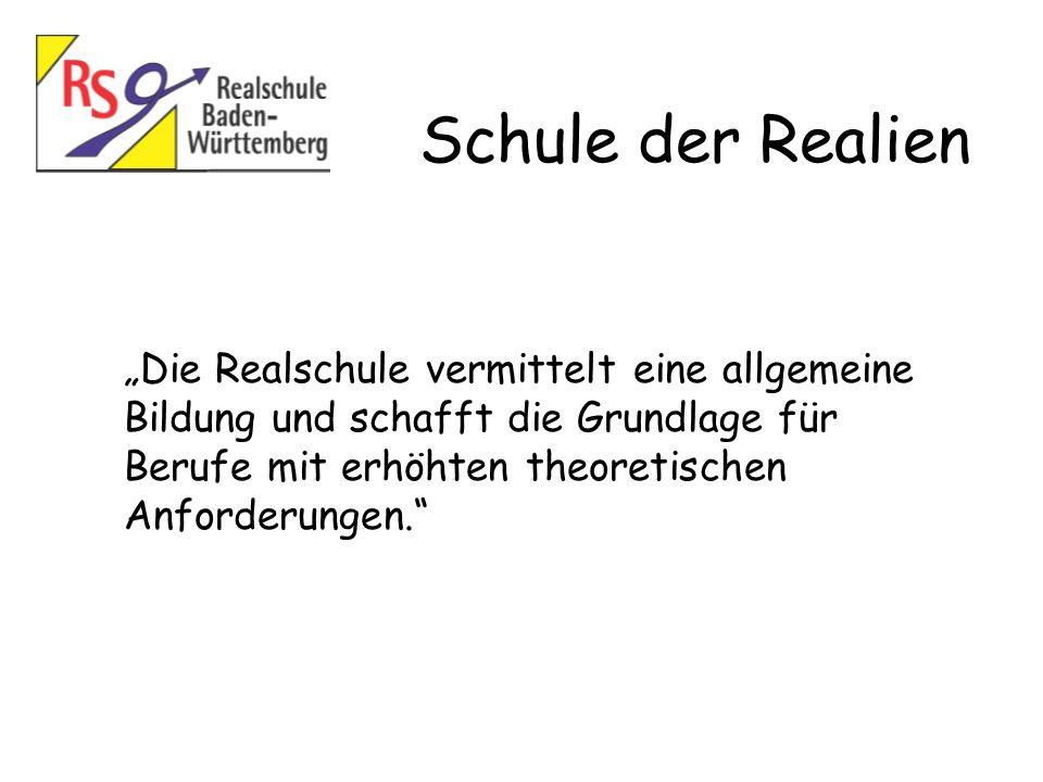 """Schule der Realien """"Die Realschule vermittelt eine allgemeine"""