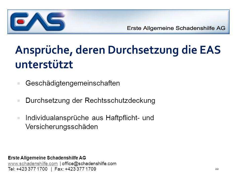 Ansprüche, deren Durchsetzung die EAS unterstützt