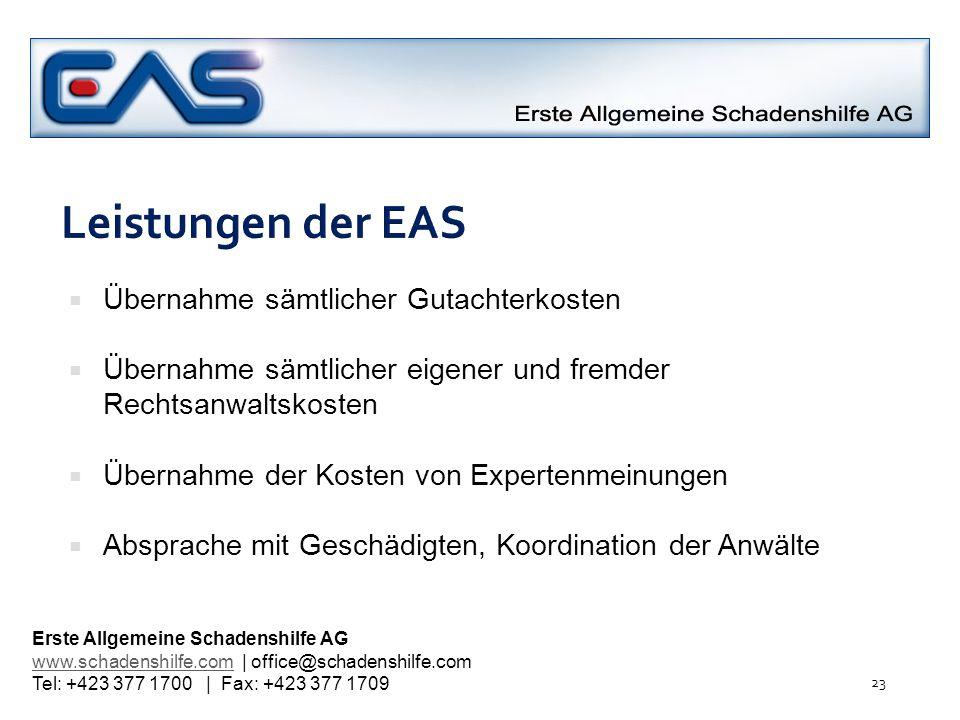 Leistungen der EAS Übernahme sämtlicher Gutachterkosten