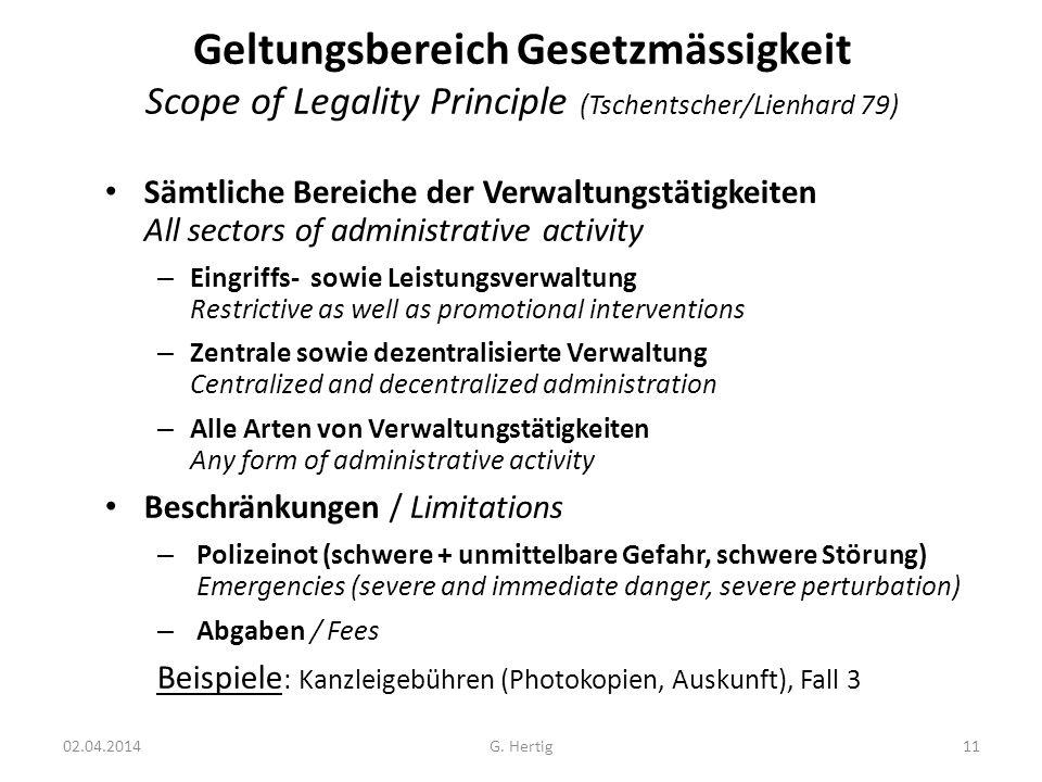 Geltungsbereich Gesetzmässigkeit Scope of Legality Principle (Tschentscher/Lienhard 79)