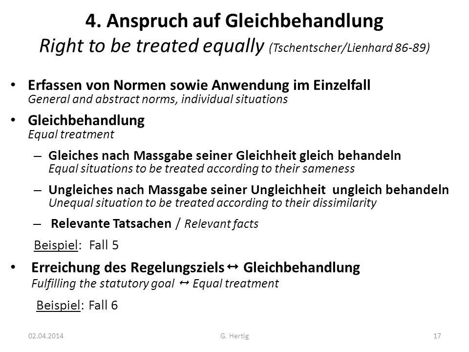 4. Anspruch auf Gleichbehandlung Right to be treated equally (Tschentscher/Lienhard 86-89)