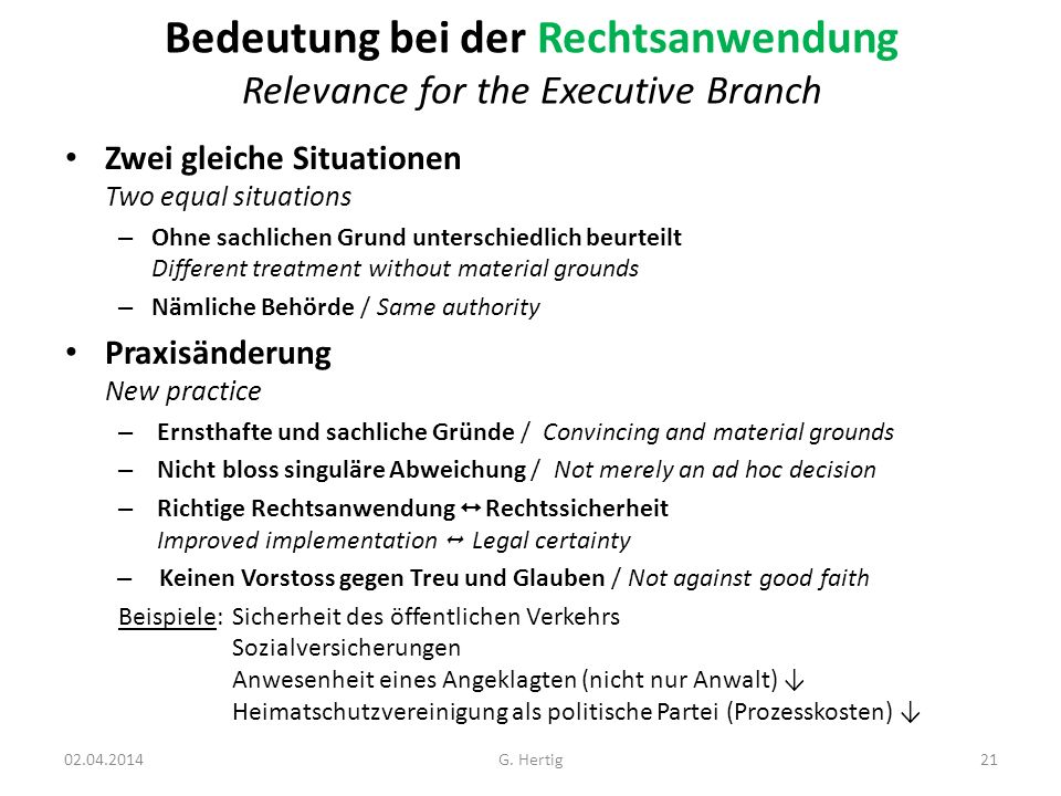 Bedeutung bei der Rechtsanwendung Relevance for the Executive Branch