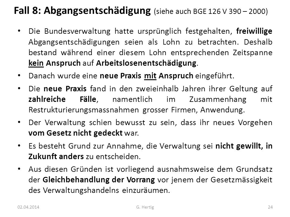 Fall 8: Abgangsentschädigung (siehe auch BGE 126 V 390 – 2000)