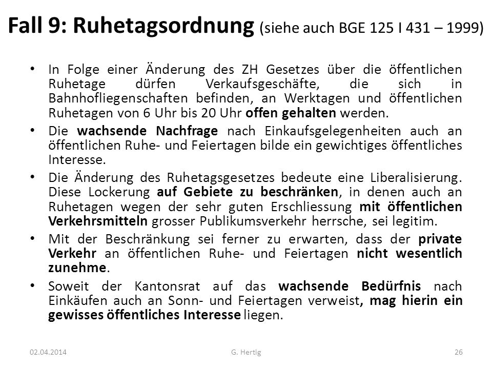 Fall 9: Ruhetagsordnung (siehe auch BGE 125 I 431 – 1999)