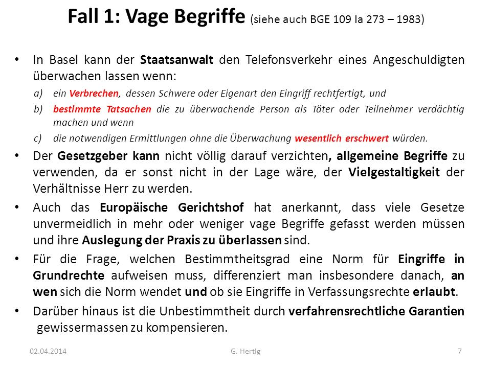 Fall 1: Vage Begriffe (siehe auch BGE 109 Ia 273 – 1983)
