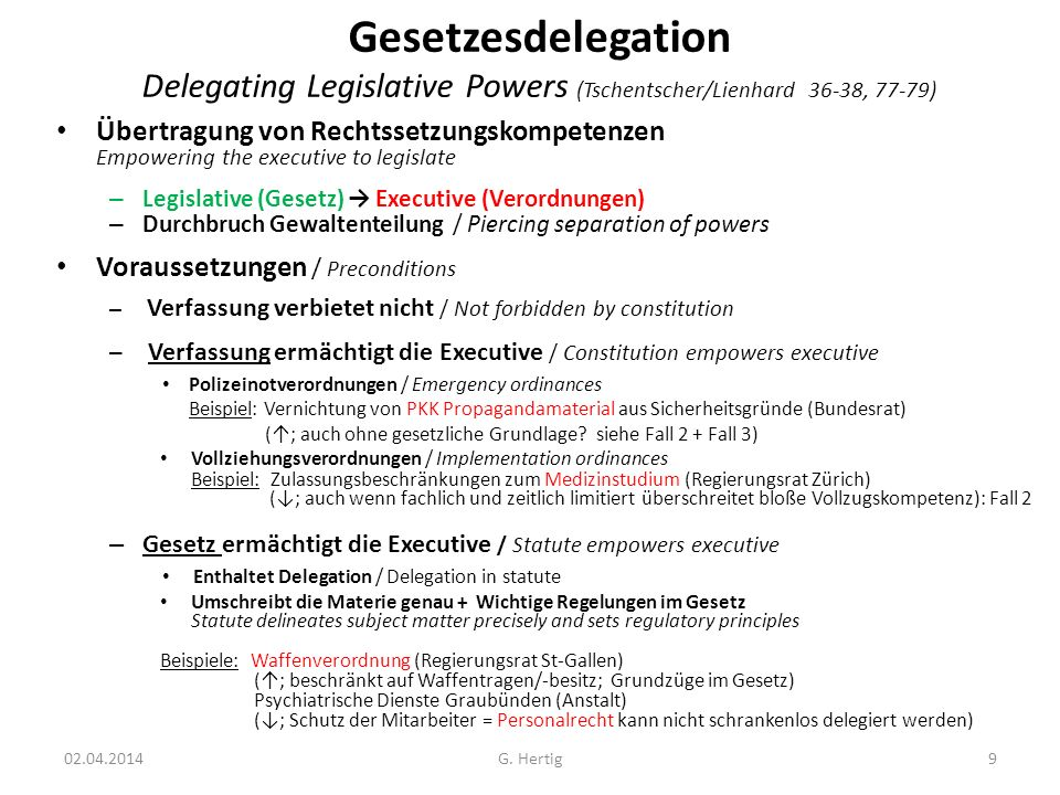 Gesetzesdelegation Delegating Legislative Powers (Tschentscher/Lienhard 36-38, 77-79)