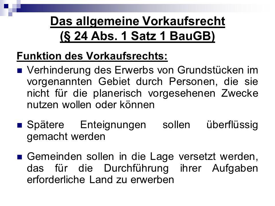 Das allgemeine Vorkaufsrecht (§ 24 Abs. 1 Satz 1 BauGB)