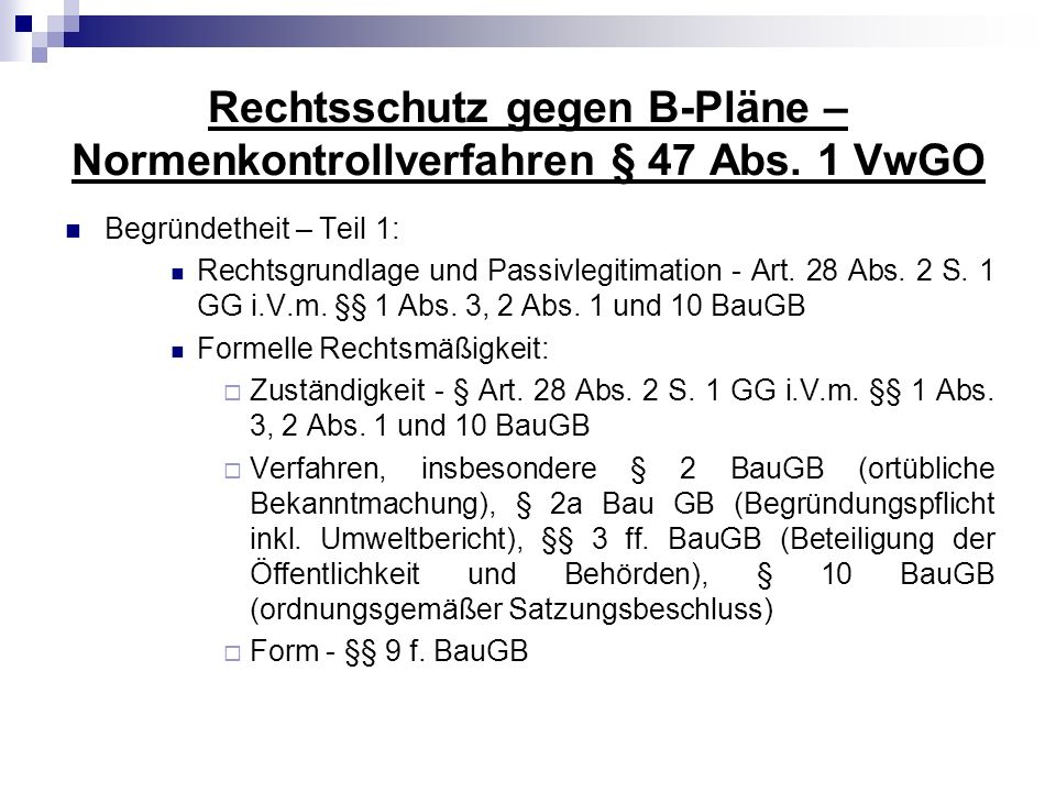 Rechtsschutz gegen B-Pläne – Normenkontrollverfahren § 47 Abs. 1 VwGO