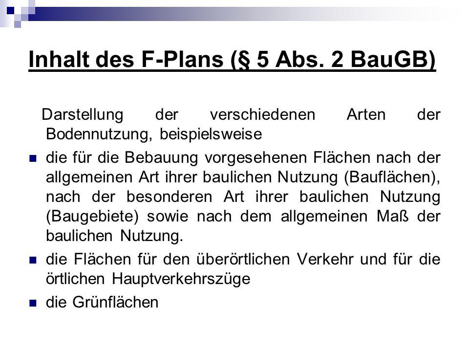 Inhalt des F-Plans (§ 5 Abs. 2 BauGB)
