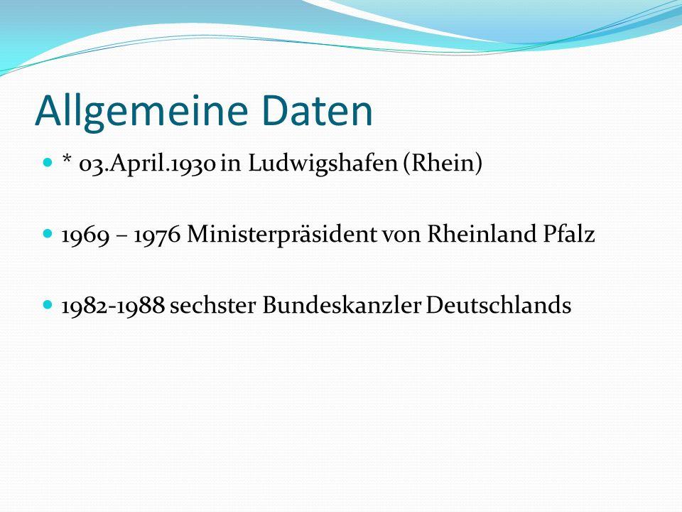 Allgemeine Daten * 03.April.1930 in Ludwigshafen (Rhein)