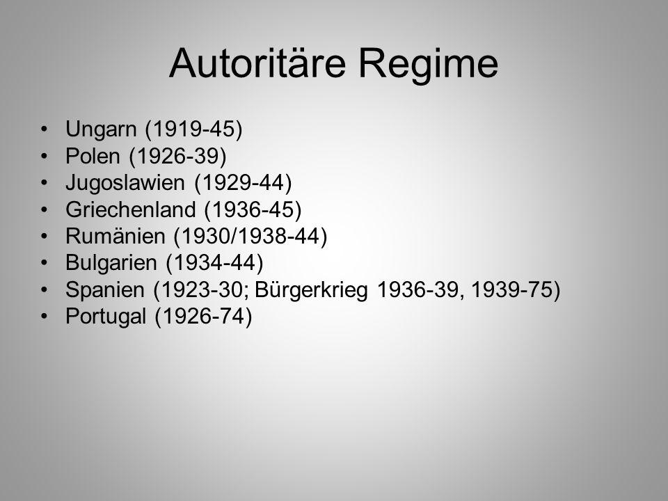 Autoritäre Regime Ungarn (1919-45) Polen (1926-39)