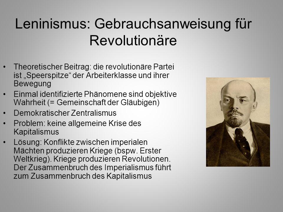 Leninismus: Gebrauchsanweisung für Revolutionäre
