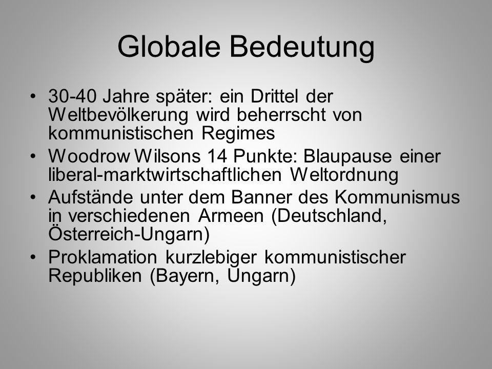 Globale Bedeutung 30-40 Jahre später: ein Drittel der Weltbevölkerung wird beherrscht von kommunistischen Regimes.