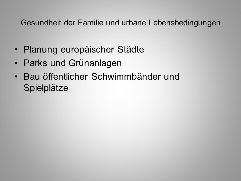 Gesundheit der Familie und urbane Lebensbedingungen