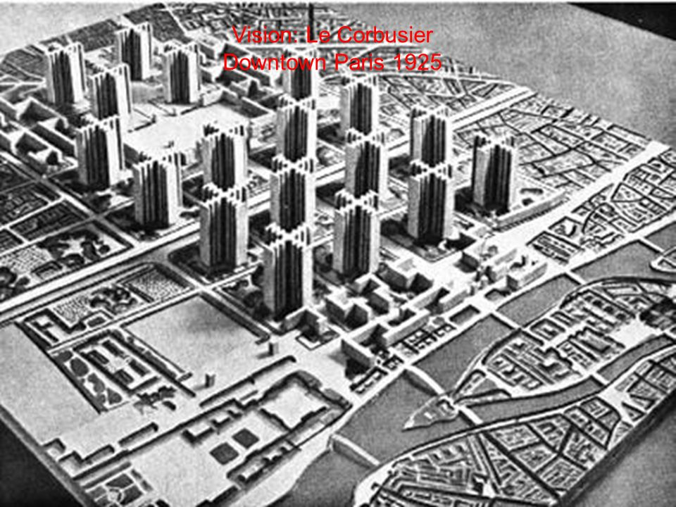 Vision: Le Corbusier Downtown Paris 1925