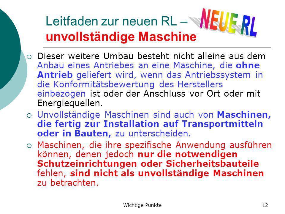 Leitfaden zur neuen RL – unvollständige Maschine