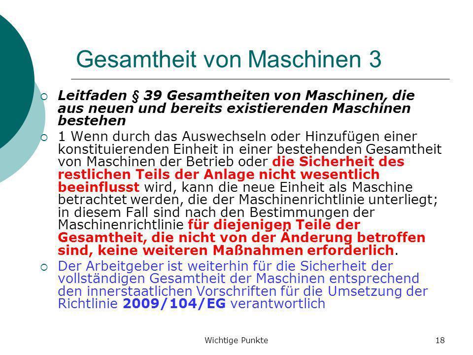 Gesamtheit von Maschinen 3