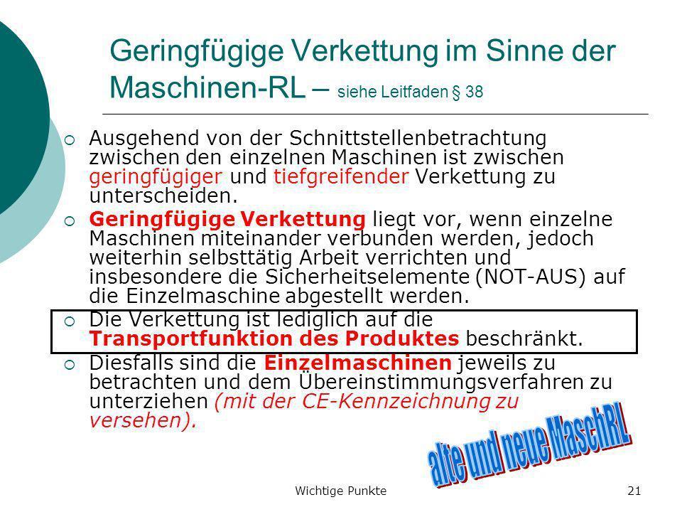 Geringfügige Verkettung im Sinne der Maschinen-RL – siehe Leitfaden § 38