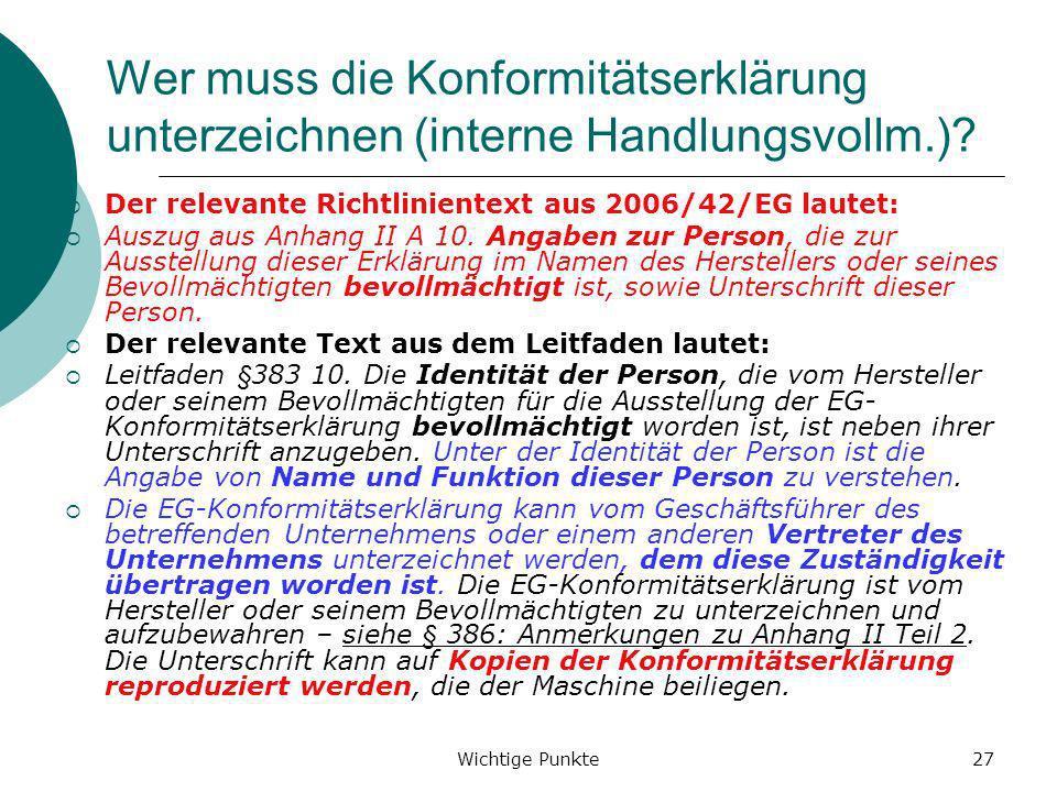 Wer muss die Konformitätserklärung unterzeichnen (interne Handlungsvollm.)