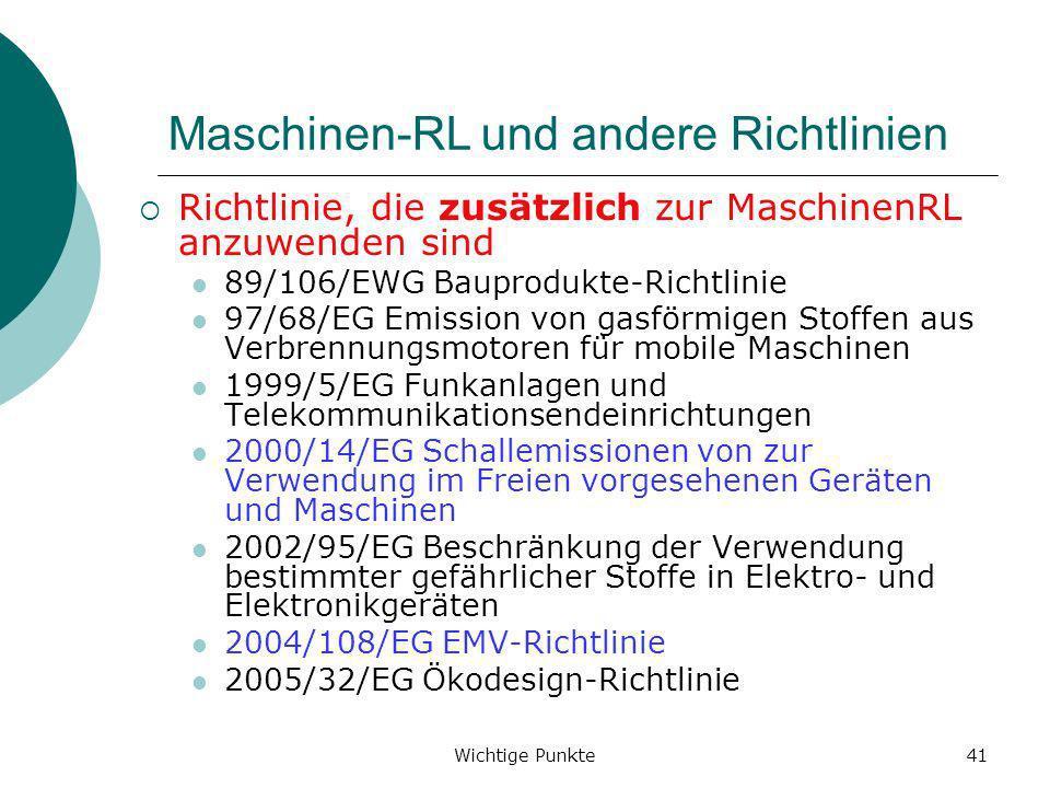 Maschinen-RL und andere Richtlinien