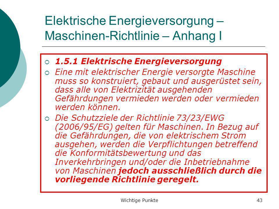 Elektrische Energieversorgung – Maschinen-Richtlinie – Anhang I