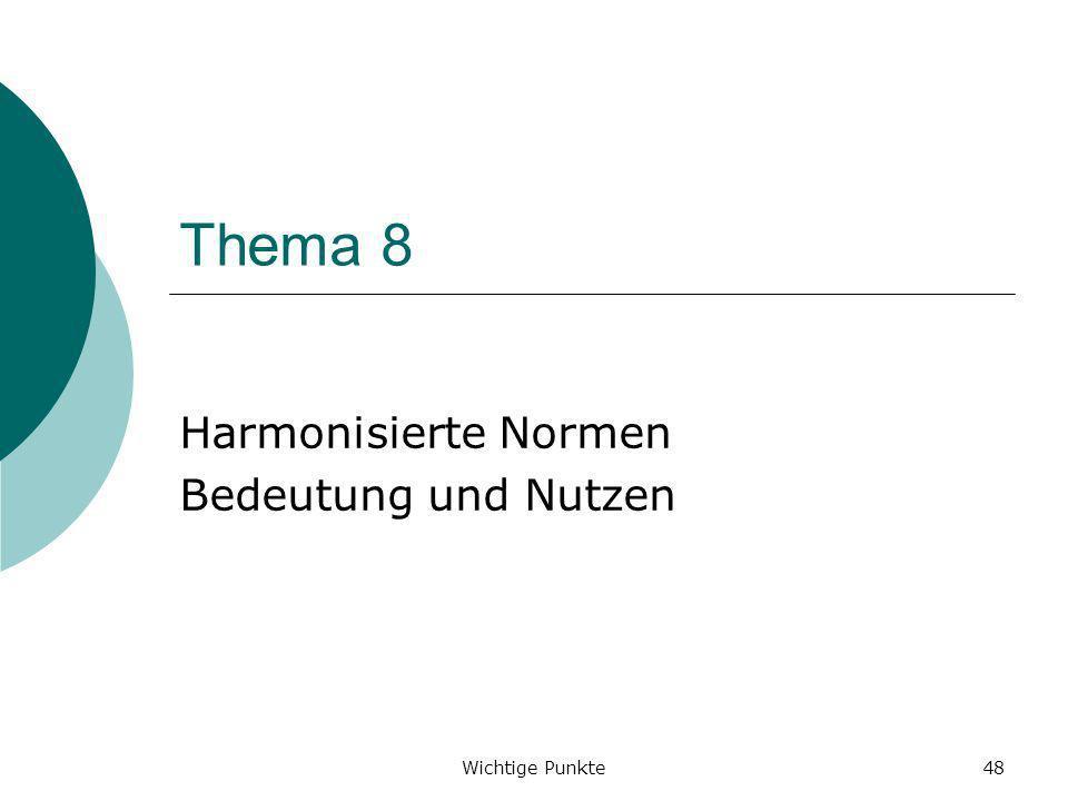 Harmonisierte Normen Bedeutung und Nutzen