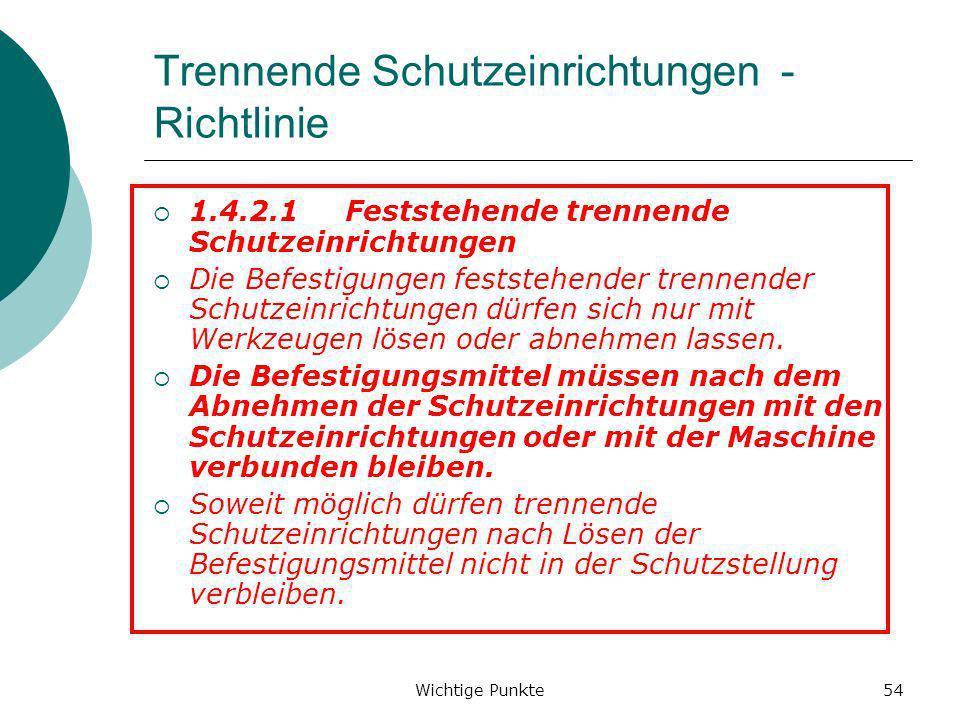 Trennende Schutzeinrichtungen - Richtlinie
