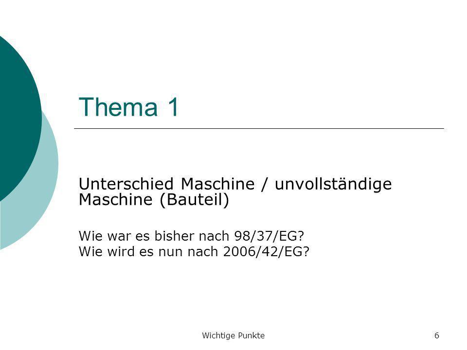 Thema 1 Unterschied Maschine / unvollständige Maschine (Bauteil)