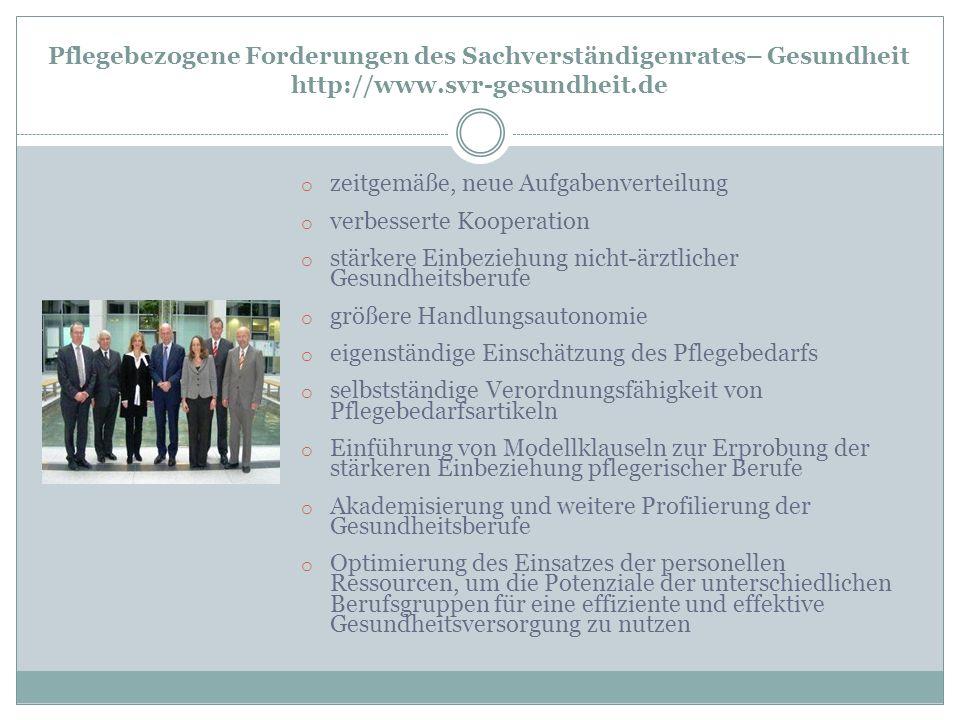Pflegebezogene Forderungen des Sachverständigenrates– Gesundheit http://www.svr-gesundheit.de