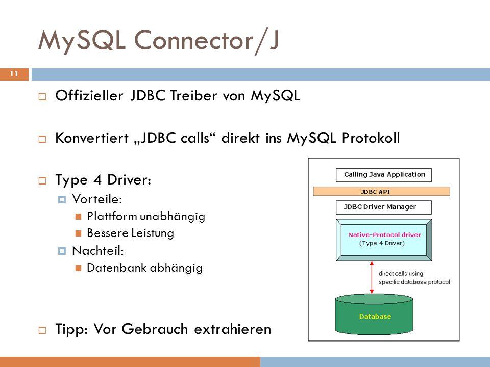 MySQL Connector/J Offizieller JDBC Treiber von MySQL