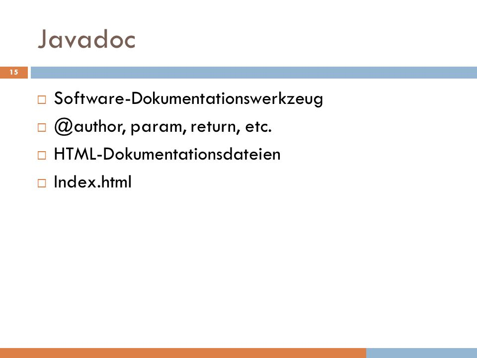 Javadoc Software-Dokumentationswerkzeug @author, param, return, etc.