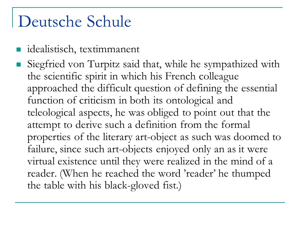 Deutsche Schule idealistisch, textimmanent
