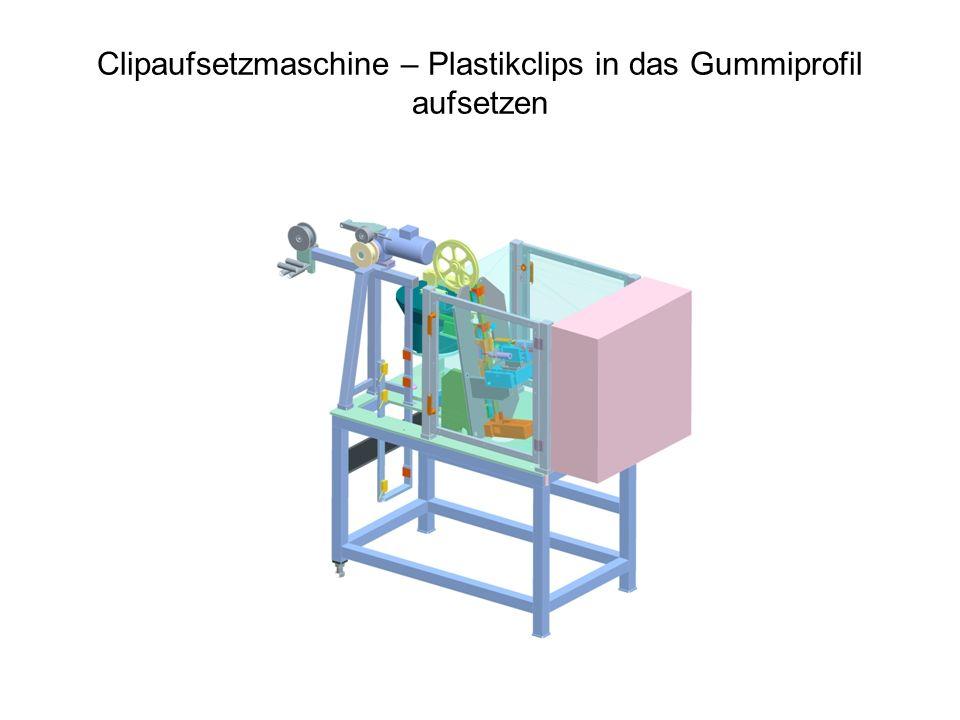 Clipaufsetzmaschine – Plastikclips in das Gummiprofil aufsetzen