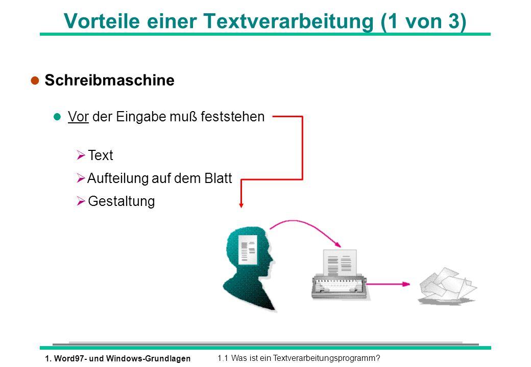 Vorteile einer Textverarbeitung (1 von 3)