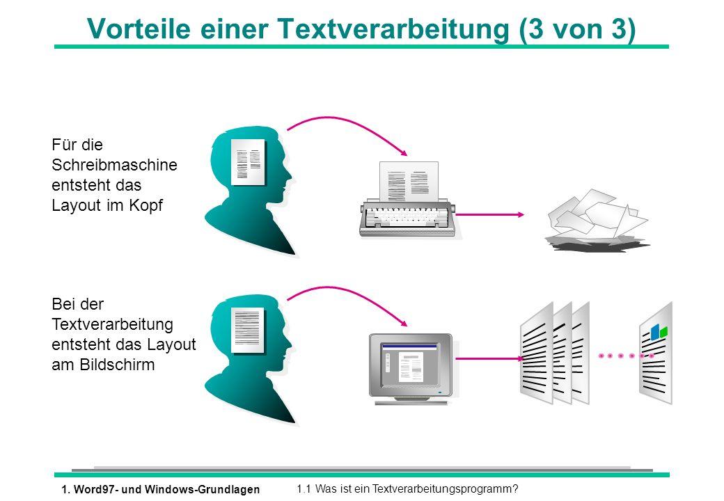 Vorteile einer Textverarbeitung (3 von 3)