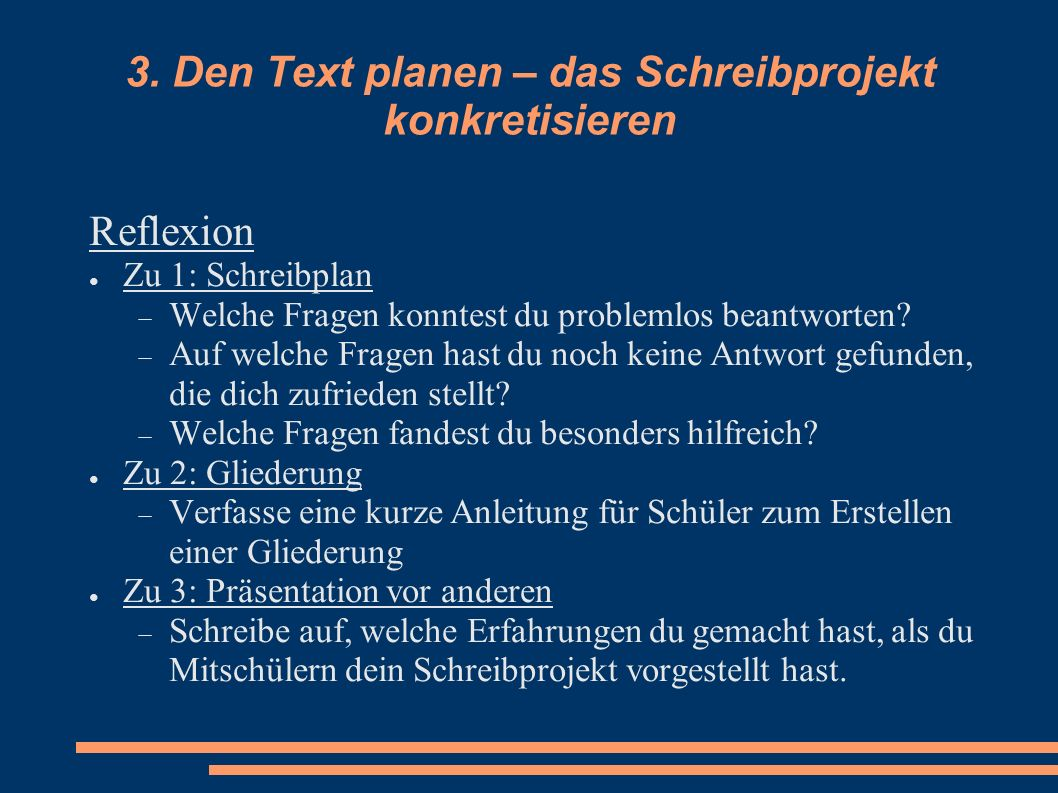 3. Den Text planen – das Schreibprojekt konkretisieren