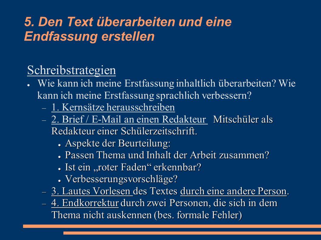5. Den Text überarbeiten und eine Endfassung erstellen