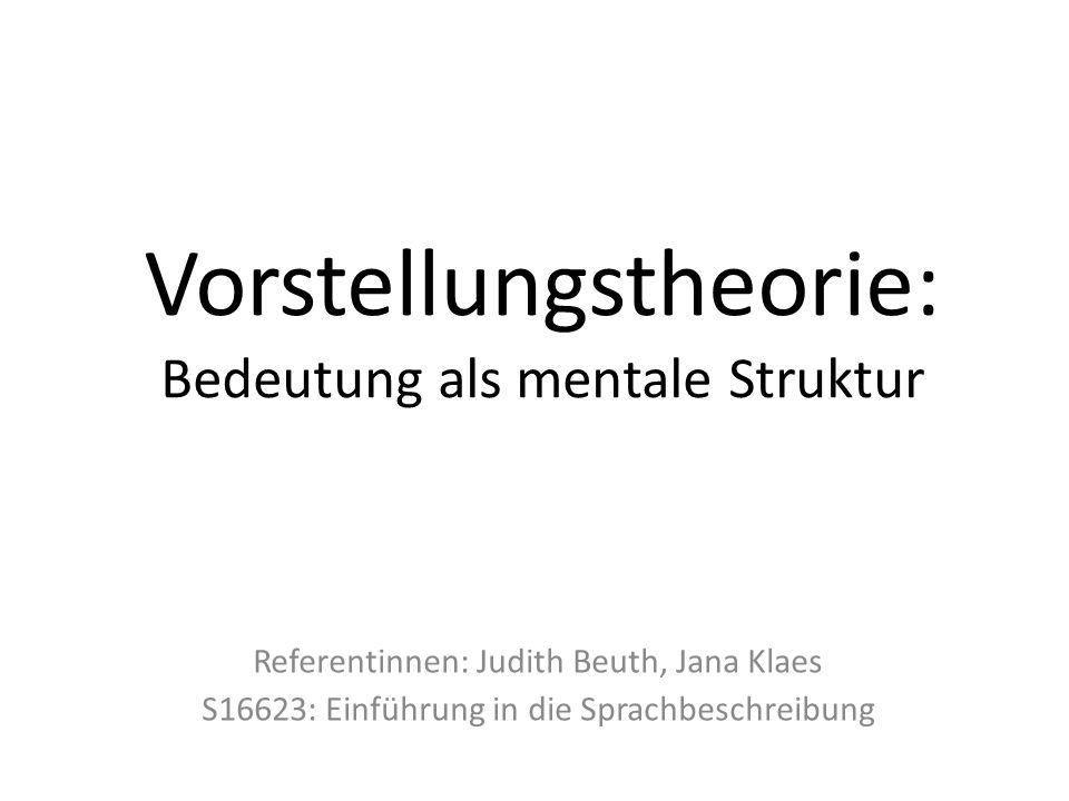 Vorstellungstheorie: Bedeutung als mentale Struktur
