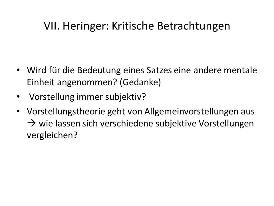 VII. Heringer: Kritische Betrachtungen