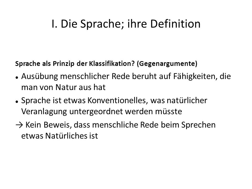I. Die Sprache; ihre Definition