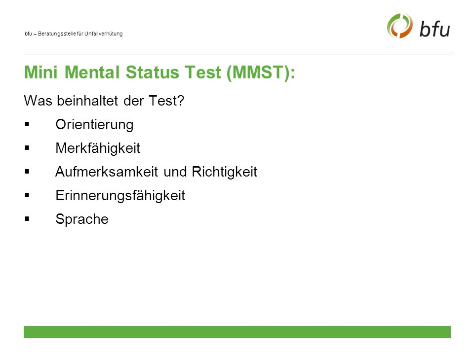 Mini Mental Status Test (MMST):