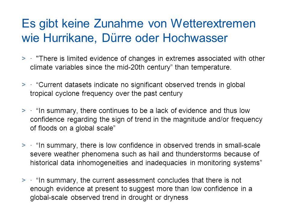 Es gibt keine Zunahme von Wetterextremen wie Hurrikane, Dürre oder Hochwasser