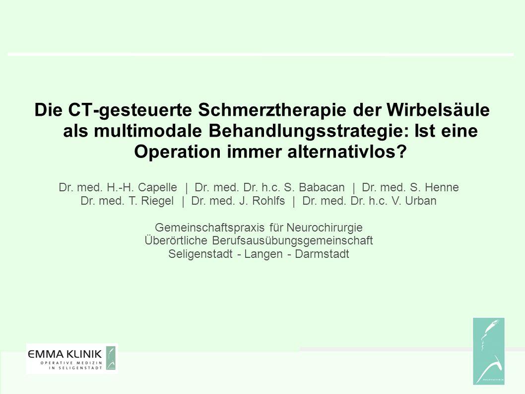 Die CT-gesteuerte Schmerztherapie der Wirbelsäule als multimodale Behandlungsstrategie: Ist eine Operation immer alternativlos