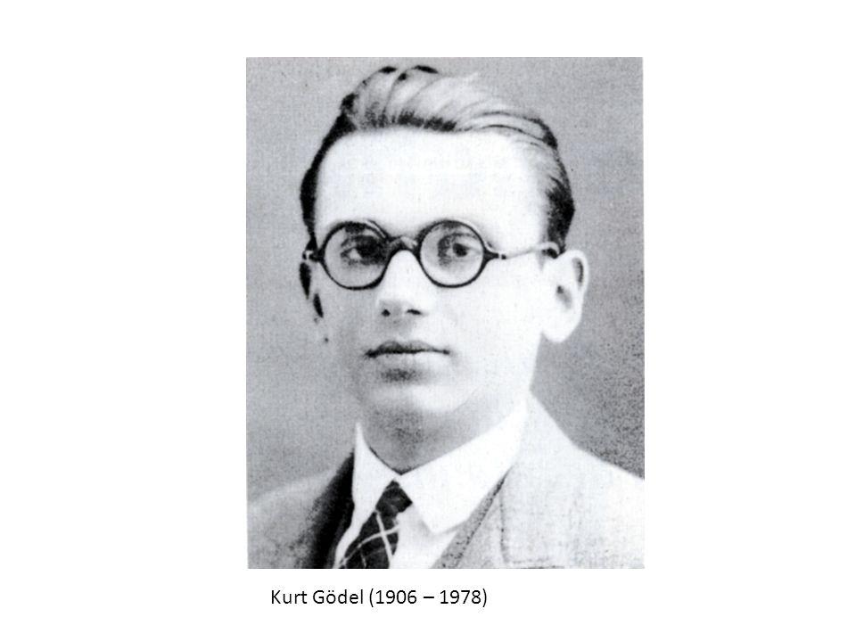 Kurt Gödel (1906 – 1978)