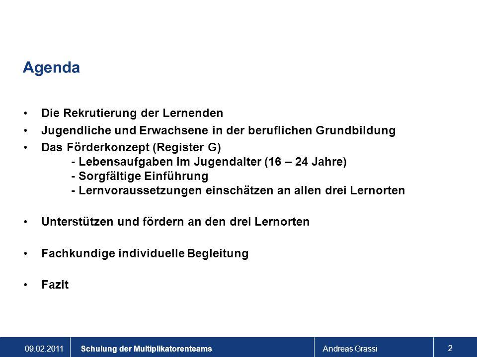 Agenda Die Rekrutierung der Lernenden