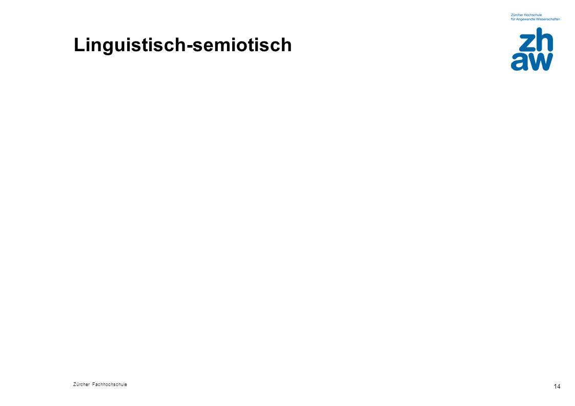 Linguistisch-semiotisch