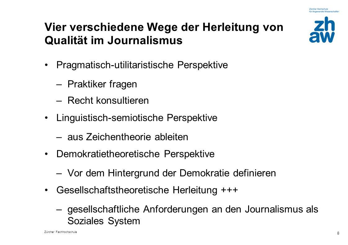 Vier verschiedene Wege der Herleitung von Qualität im Journalismus