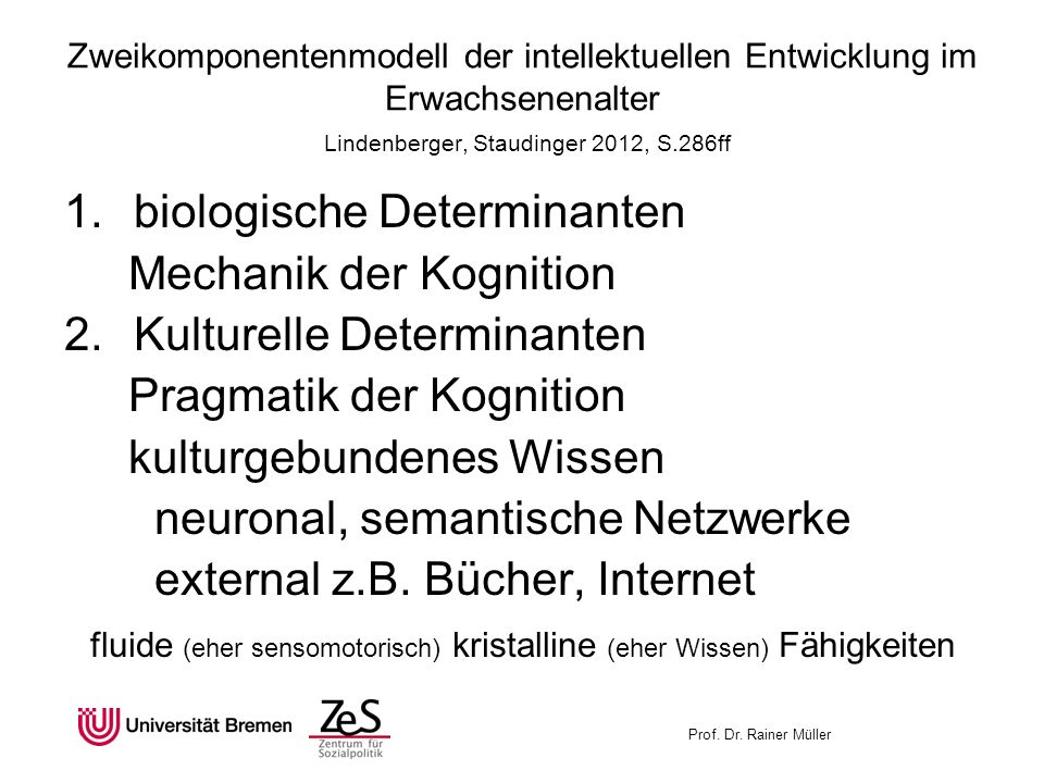 biologische Determinanten Mechanik der Kognition