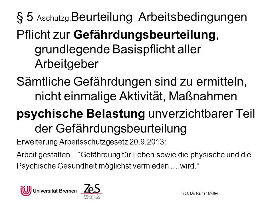 § 5 Aschutzg.Beurteilung Arbeitsbedingungen